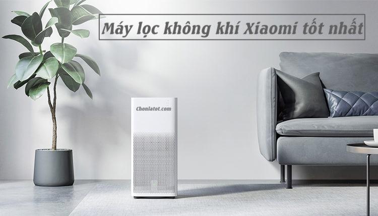 Máy lọc không khí Xiaomi tốt nhất