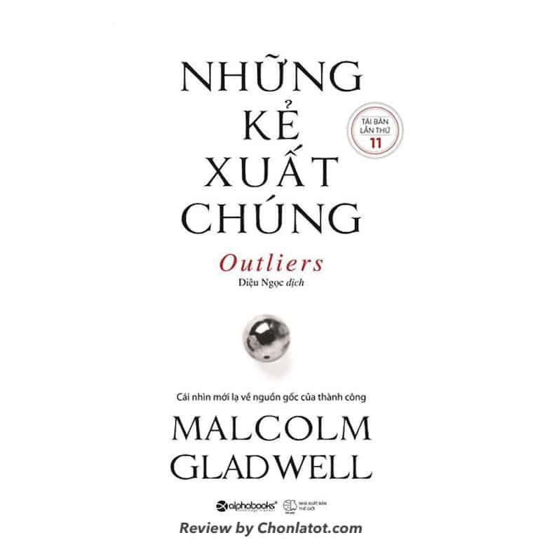 Những Kẻ Xuất Chúng - Malcolm Gladwell