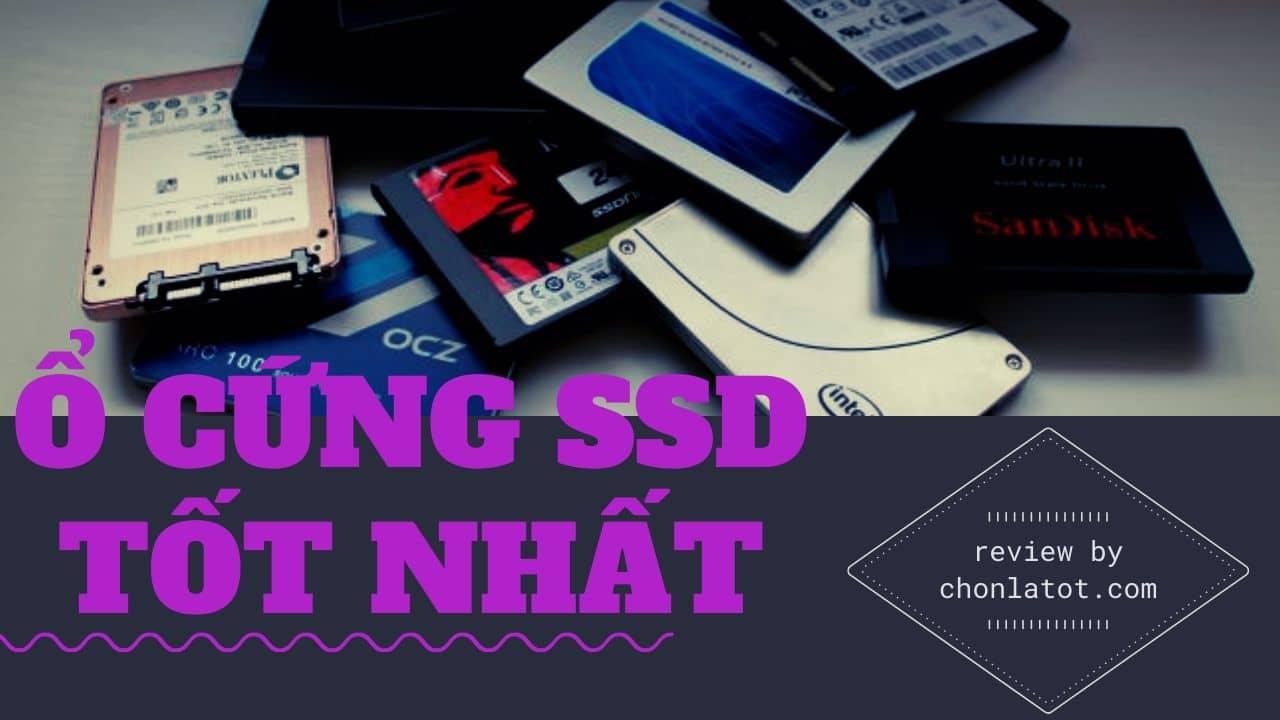 ổ cứng SSD tốt nhất