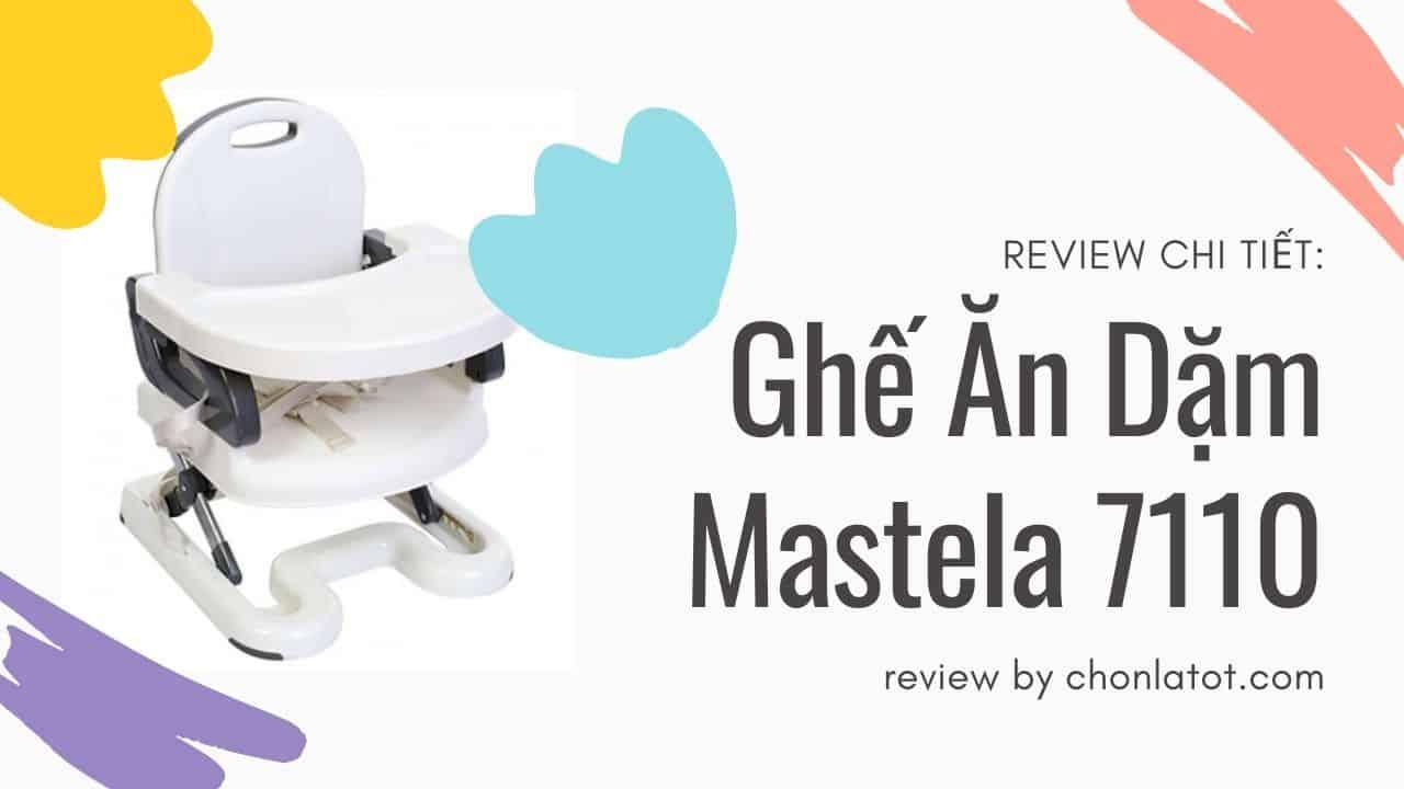 Review chi tiết ghế ăn dặm Mastela 7110